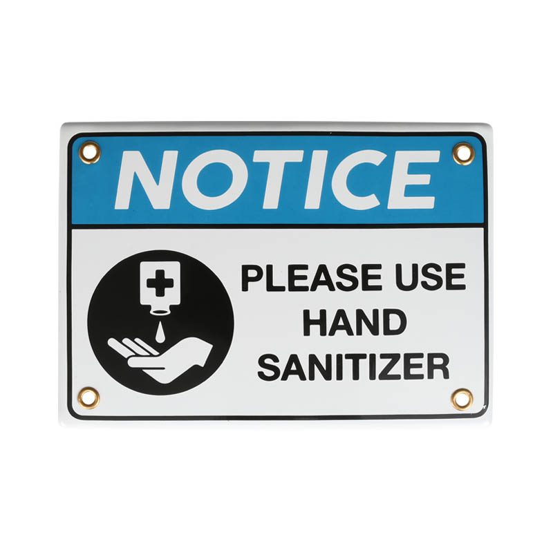 ENAMELED NOTICE SIGN HAND SANITIZER